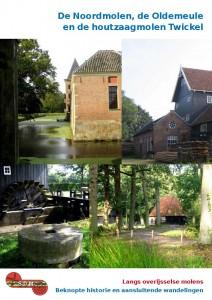 De Noordmolen, de Oldemeule en de Houtzaagmolen van Twickel.